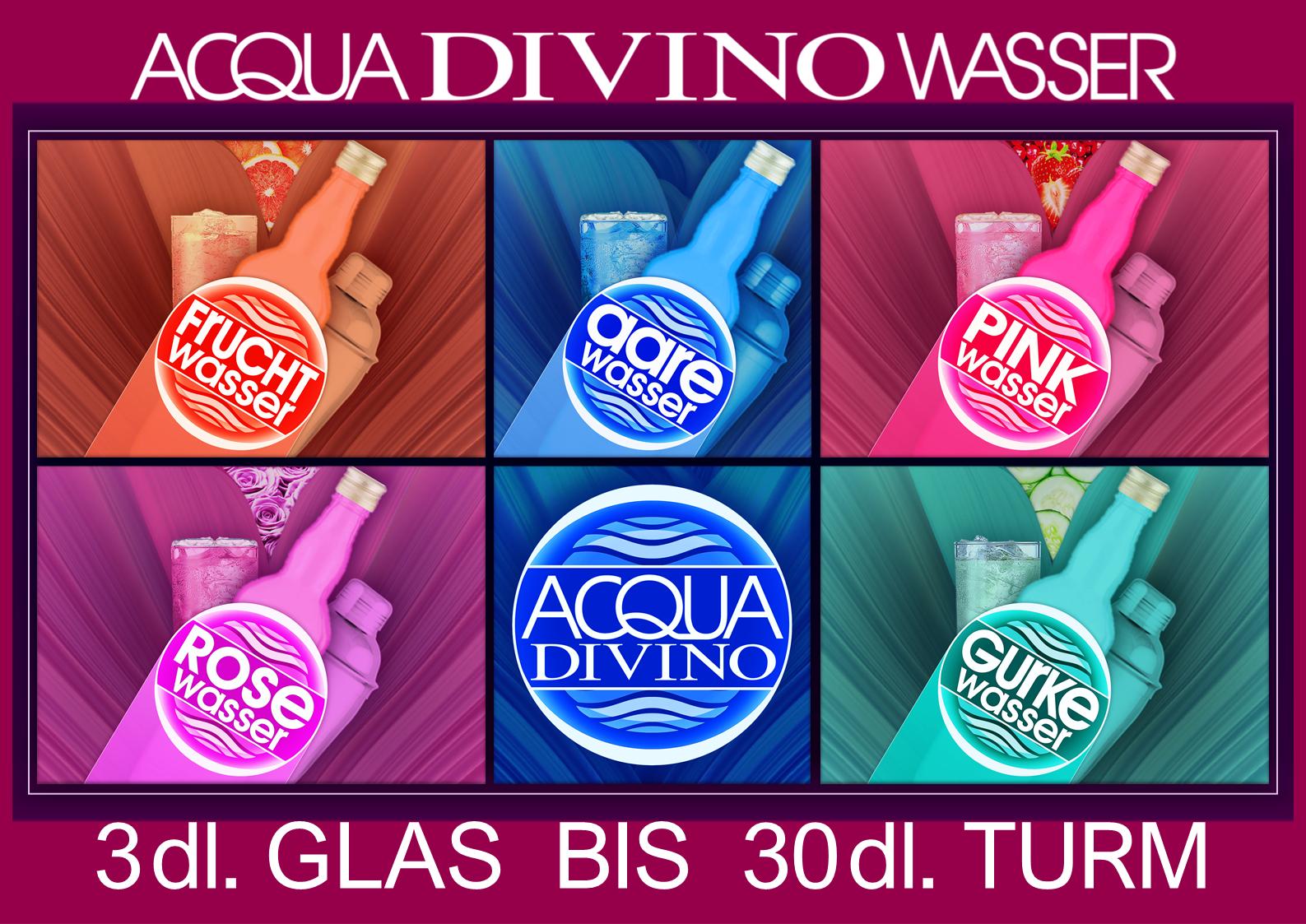 Divino Wasser macht alles wieder besser / im 3 dl Glas bis 3 Liter Turm.